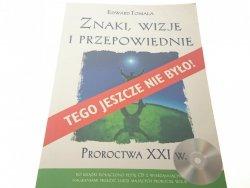 ZNAKI, WIZJE I PRZEPOWIEDNIE - Edward Tomala + CD