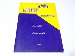 WZORY DEFINICJE MATEMATYCZNE DLA UCZNIÓW Łukawski