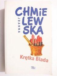 KRĘTKA BLADA - Joanna Chmielewska 2006
