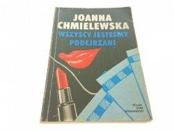 WSZYSCY JESTEŚMY PODEJRZANI - Chmielewska (1991)