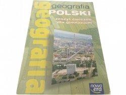 GEOGRAFIA POLSKI ZESZYT ĆWICZEŃ DLA GIMNAZJUM 2007