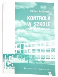 KONTROLA W SZKOLE - Elżbieta Królikowska 2000