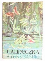 CALINECZKA I INNE BAŚNIE - J. Ch. Andersen 1985