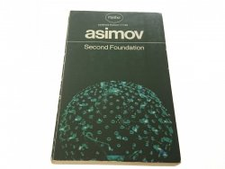 SECOND FOUNDATION - Isaac Asimov 1971