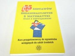 55 ZESTAWÓW EGZAMINACYJNYCH Z MATEMATYKI 1998