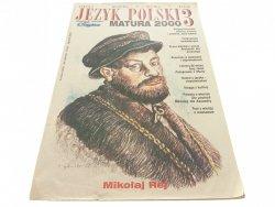 JĘZYK POLSKI 3 MATURA 2000