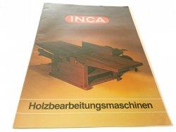 INCA. HOLZBEARBEITUNGSMASCHINEN - KATALOG