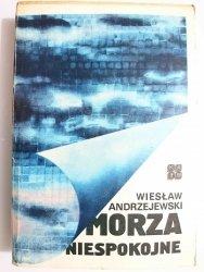 MORZA NIESPOKOJNE - Wiesław Andrzejewski 1982