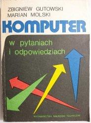 KOMPUTER W PYTANIACH I ODPOWIEDZIACH - Zbigniew Gutowski 1988