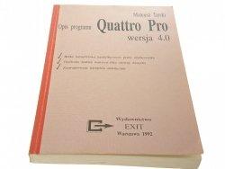 OPIS PROGRAMU QUATTRO PRO WERSJA 4.0 - Tarski 1992
