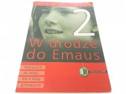W DRODZE DO EMAUS 2 PODRĘCZNIK 2011