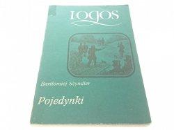 LOGOS. POJEDYNKI - Bartłomiej Szyndler 1987