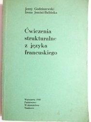 ĆWICZENIA STRUKTURALNE Z JĘZYKA FRANCUSKIEGO - Godziszewski 1985
