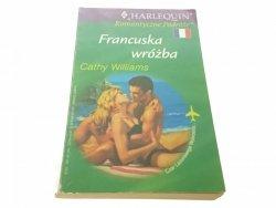 FRANCUSKA WRÓŻBA - Cathy Williams (2002)
