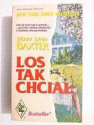 LOS TAK CHCIAŁ - Mary Lynn Baxter 1993