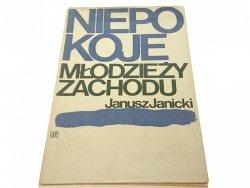 NIEPOKOJE MŁODZIEŻY ZACHODU - Janusz Janicki 1972