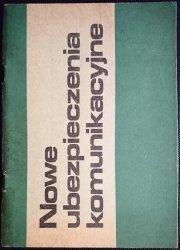 NOWE UBEZPIECZENIA KOMUNIKACYJNE. PRZEPISY 1982