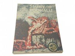 ŻÓŁTY TYGRYS: STRZAŁY NA PODHALU - Pląskowski 1983
