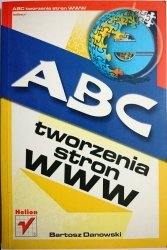 ABC TWORZENIA STRON WWW - Bartosz Danowski 2003