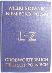 WIELKI SŁOWNIK NIEMIECKO-POLSKI TOM II L-Z Jan Piprek 1985