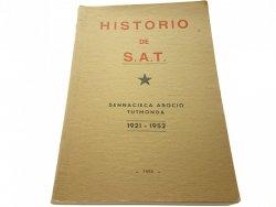 HISTORIO DE S. A. T. 1921-1952