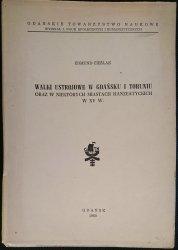 WALKI USTROJOWE W GDAŃSKU I TORUNIU - Cieślak 1960