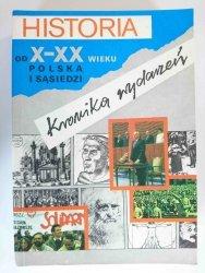 HISTORIA OD X-XX WIEKU POLSKA I SĄSIEDZI. KRONIKA WYDARZEŃ - Grunberg 1992