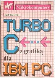 TURBO C Z GRAFIKĄ DLA IBM PC - Jan Bielecki 1990