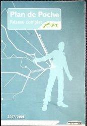 PLAN DE POCHE. RESEAU COMPLE 2007/2008