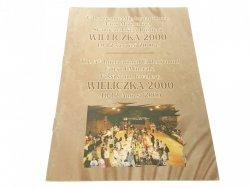 WIELICZKA 2000