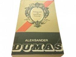 KAWALER DE MAISON-ROUGE - Aleksander Dumas (1977)