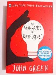 AN ABUNDANCE OF KATHERINES - John Green 2006