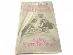 THE NATIVES WERE FRIENDLY... - Noel Barber 1978