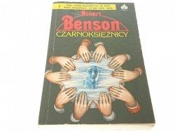 CZARNOKSIĘŻNICY - Robert Benson 1991