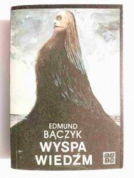 WYSPA WIEDŹM - Edmund Bączyk 1989