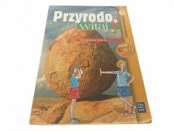 PRZYRODO, WITAJ! 6 PODRĘCZNIK - Gromek 2012