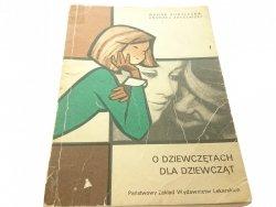 O DZIEWCZĘTACH DLA DZIEWCZĄT Wanda Kobyłecka 1981