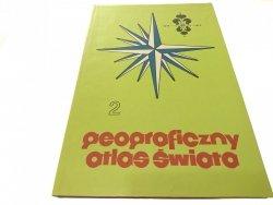 GEOGRAFICZNY ATLAS ŚWIATA. CZĘŚĆ II 1989