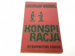 KONSPIRACJA - Zdzisław Wróbel