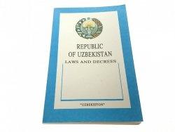 REPUBLIC OF UZBEKISTAN. LAWS AND DECREES 1992