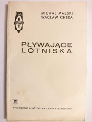 PŁYWAJĄCE LOTNISKA - Michał Malski 1968