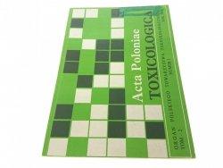 TOXICOLOGICA ACTA POLONIAE TOM 2 NR. 1 1994 R.