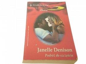PODRÓŻ DO SZCZĘŚCIA - Janelle Denison (2003)