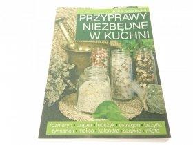 PRZYPRAWY NIEZBĘDNE W KUCHNI - Stradecka 2006