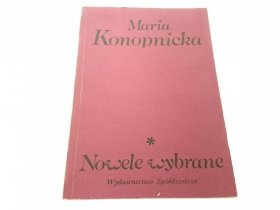 NOWELE WYBRANE - Maria Konopnicka