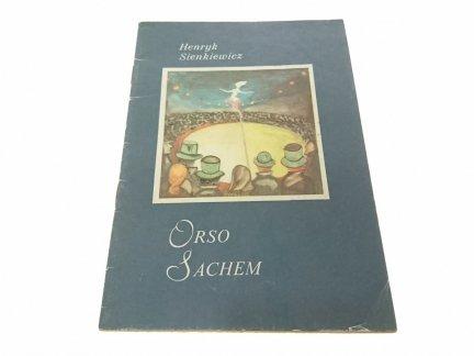 ORSO SACHEM - Henryk Sienkiewicz