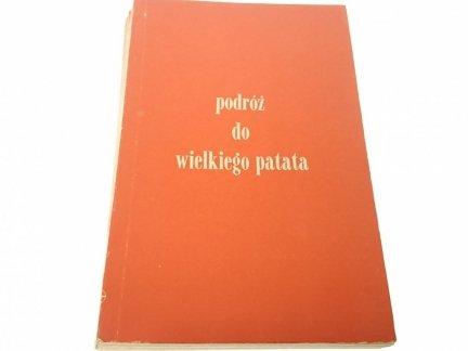 PODRÓŻ DO WIELKIEGO PATATA - Zbigniew Stolarek