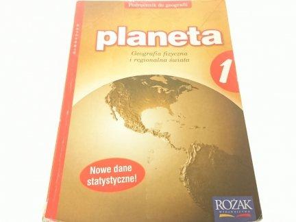 PLANETA 1 - GEOGRAFIA FIZYCZNA I REGIONALNA