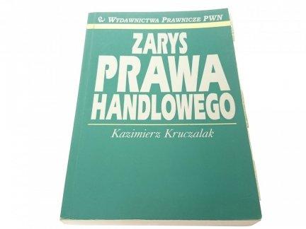 ZARYS PRAWA HANDLOWEGO 2001 - Kazimierz Kruczalak