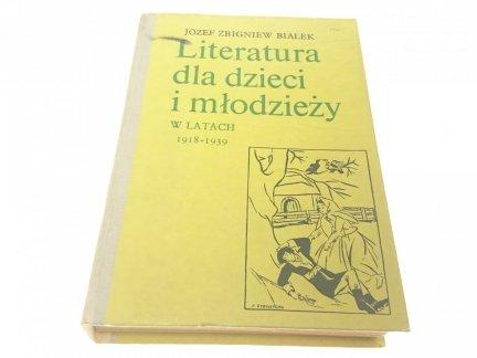 LITERATURA DLA DZIECI I MŁODZIEŻY 1918-1939